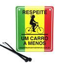 imagem do produto  Placa Refletiva Bicicleta Bike Rasta - Respeite Um Carro a Menos
